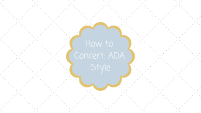 How to Concert ADA Style Blog Title